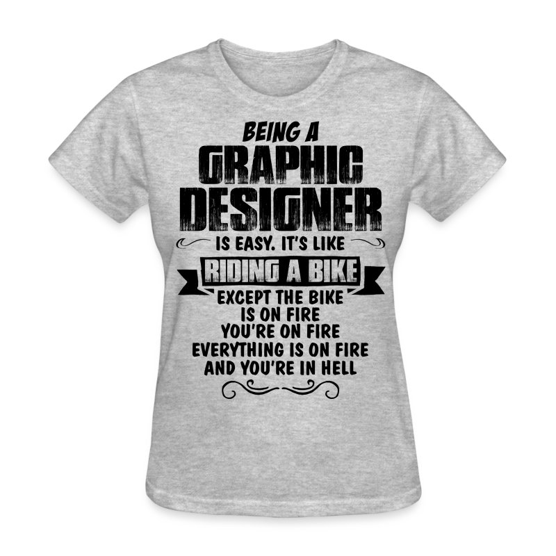 Being a graphic designer t shirt spreadshirt for Graphic design t shirts online