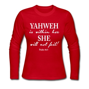 Yahweh is within Her, she will not fail! - Women's Long Sleeve Jersey T-Shirt