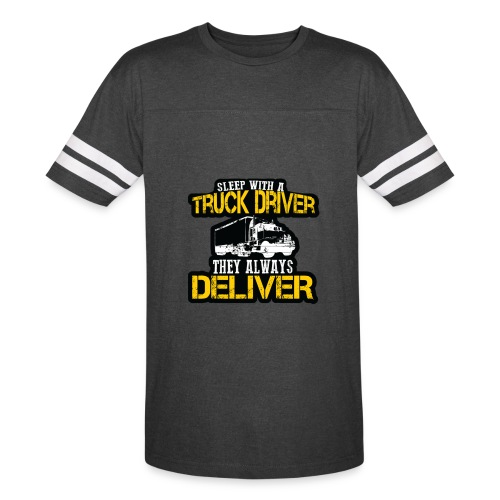 Sleep With A Truck Driver - Vintage Sport T-Shirt