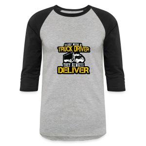 Sleep With A Truck Driver - Baseball T-Shirt