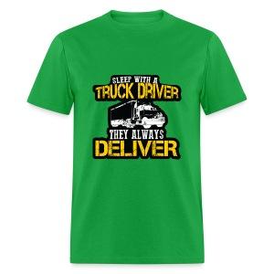 Sleep With A Truck Driver - Men's T-Shirt