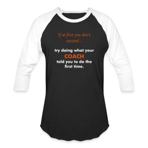 Baseball T-Shirt - tennis,sports,quotes,humor,funny,coach