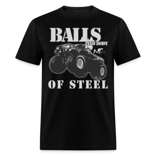 Balls (and body) of Steel - Men's T-Shirt