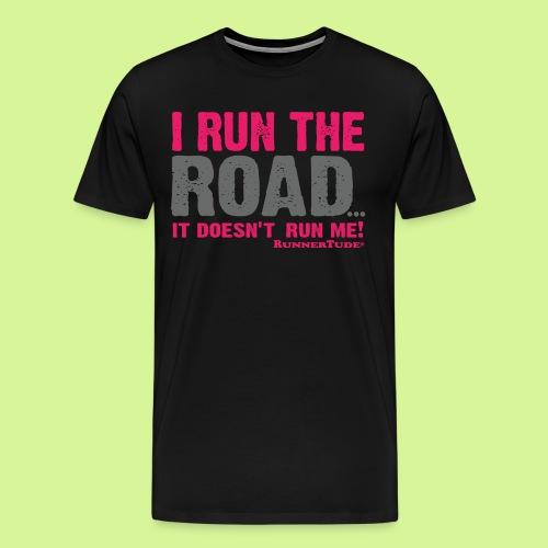 I run the road guys attitude tee - Men's Premium T-Shirt