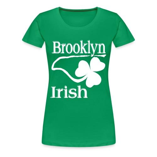 Women's Green Brooklyn Irish - Women's Premium T-Shirt