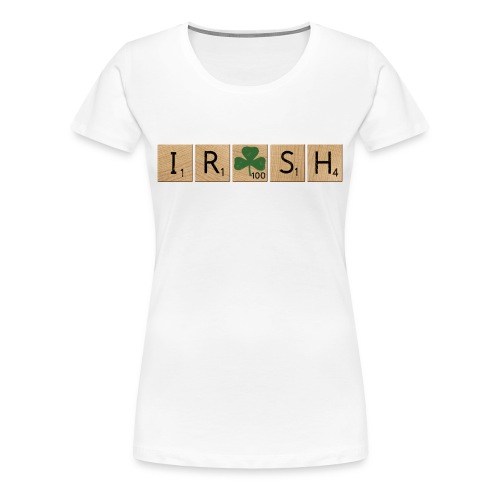 Women's Scrabble Irish - White - Women's Premium T-Shirt