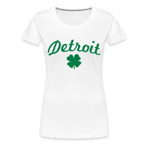 Women's Detroit Shamrock - White - Women's Premium T-Shirt