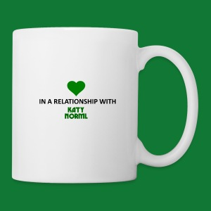 In a Relationship with Katy NORML - Coffee/Tea Mug