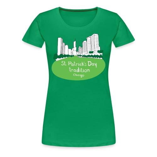 Women's Chicago Tradition - Green - Women's Premium T-Shirt