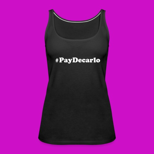 #PayDecarlo Women's Wife Beater - Women's Premium Tank Top