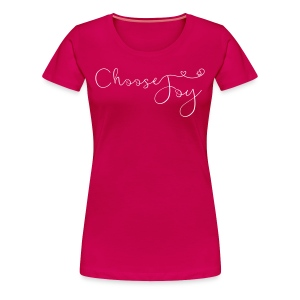 Women's Choose Joy T Shirt  - Women's Premium T-Shirt