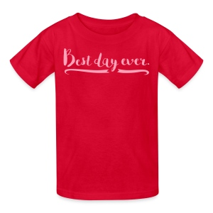 Kids' Best Day Ever T-Shirt - Kids' T-Shirt