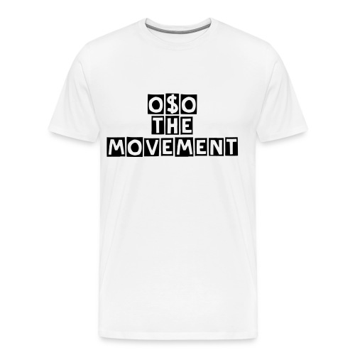 OSO THE MOVEMENT TEE  - Men's Premium T-Shirt