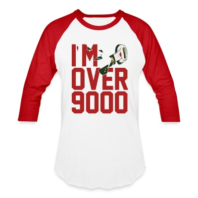 I'm OVER 9000 3/4 Baseball T - Baseball T-Shirt