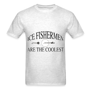Ice fishermen are the coolest. - Men's T-Shirt
