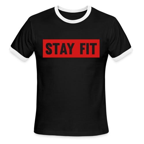 STAY FIT - Men's Ringer T-Shirt