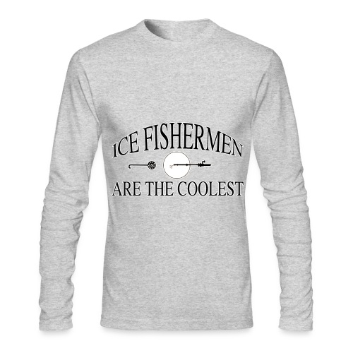 Ice fishermen are the coolest. - Men's Long Sleeve T-Shirt by Next Level