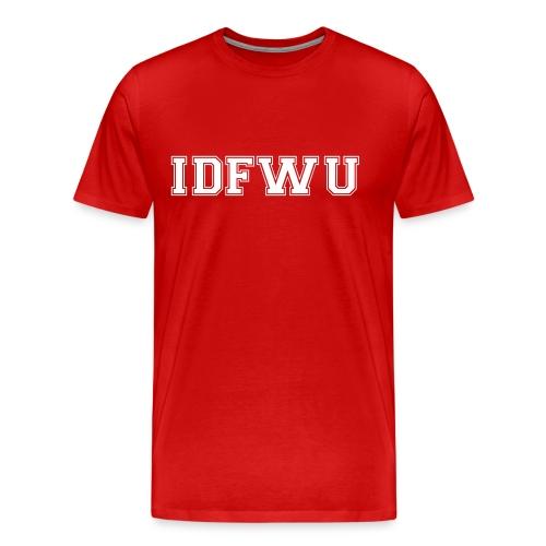 IDFWU - Men's Premium T-Shirt
