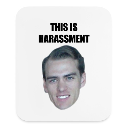 Harassment Mousepad - Mouse pad Vertical