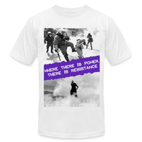 Power and Resistance Shirt unisex - Men's  Jersey T-Shirt