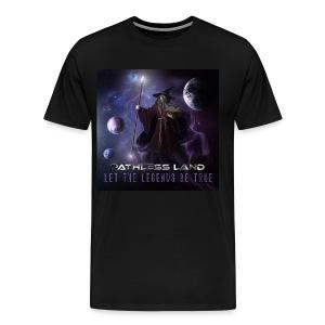 Pathless Land- Let The Legends Be True Shirt - Men's Premium T-Shirt