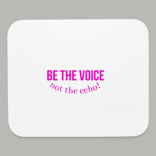 Be The Voice - Pink / White Mouse Pad  - Mouse pad Horizontal
