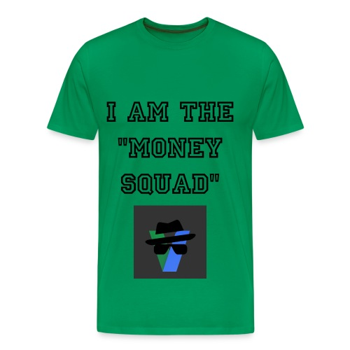 I am the Money Squad - Men's Premium T-Shirt