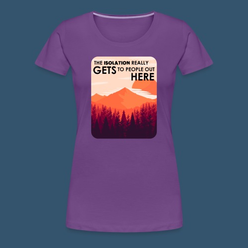 Women's Premium T-Shirt | Firewatch Isolation - Women's Premium T-Shirt