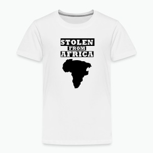 Stolen From Africa Toddler Premium T-Shirt (Black Logo) - Toddler Premium T-Shirt
