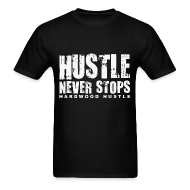 T-Shirts ~ Men's T-Shirt ~ Hustle w/light art