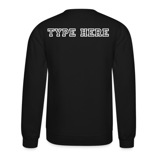 Customize - Crewneck Sweatshirt