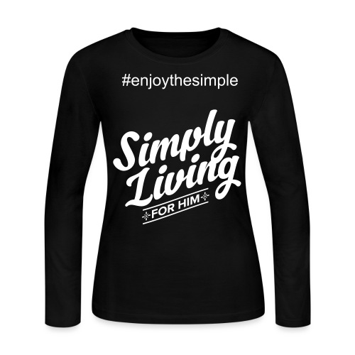 Simply Living for Him 4 - Women's Long Sleeve Jersey T-Shirt