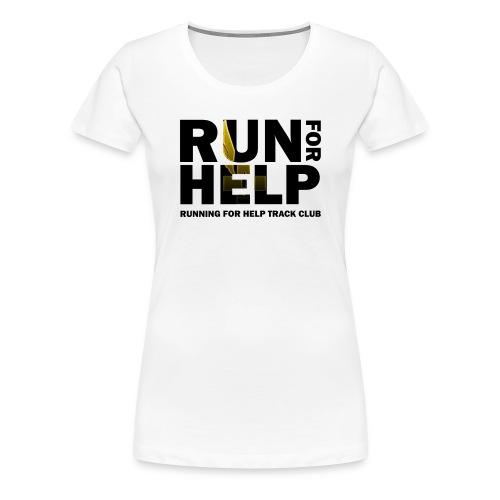 Running for Help Block Letters Women's White T-Shirt - Women's Premium T-Shirt