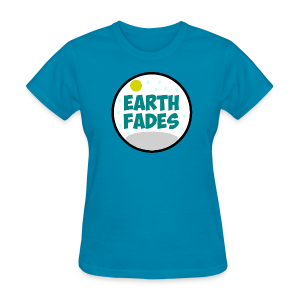 Earth Fades Women T-Shirt - Women's T-Shirt