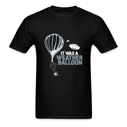 It was Weather Balloon - Men's T-Shirt