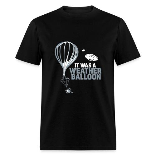 It was Weather Balloon - Men's T-Shirt