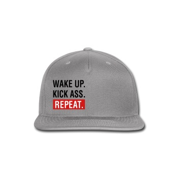 Wake up, kick ass, repeat cap - Snap-back Baseball Cap