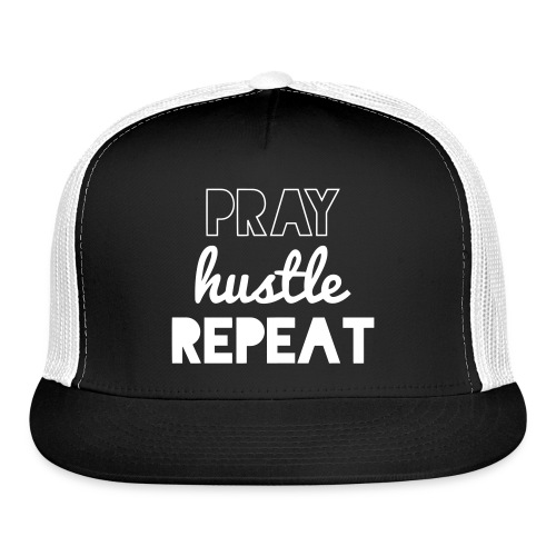 Pray Hustle Repeat Trucker Hat - Trucker Cap