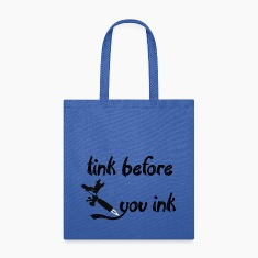 Canvas Tote Bag   Tink Before You Ink