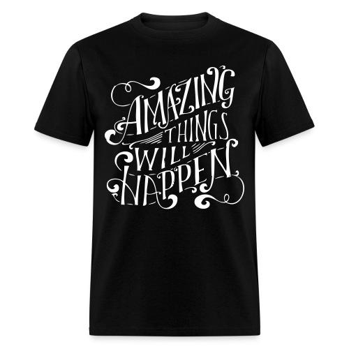 Things Will Happen - Men's T-Shirt
