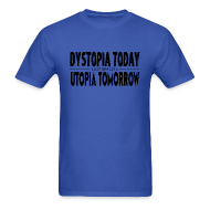 T-Shirts ~ Men's T-Shirt ~ Election 2016: Dystopia/Utopia (Men's)