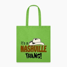 It's a Nashville Thang Tote Bags