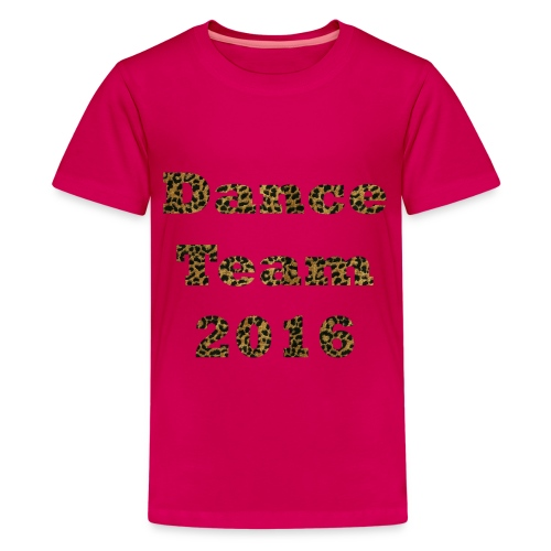 Dance Team 2016 - Children's Pink - Kids' Premium T-Shirt