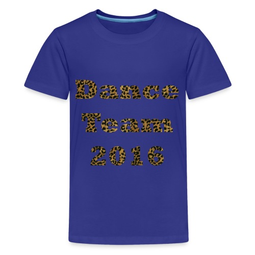 Dance Team 2016 - Children's Blue - Kids' Premium T-Shirt