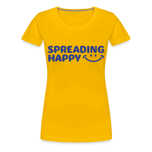 Women's Spreading Happy Yellow T-Shirt - Women's Premium T-Shirt