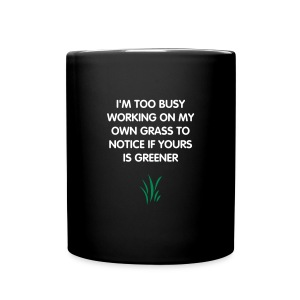 Grass is Not Greener Mug - Full Color Mug