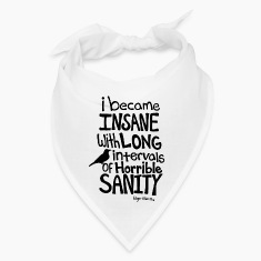 """I Became Insane..."" Quote by Edgar Allan Poe"