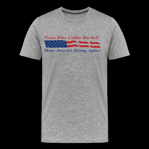 BCB Make America Strong Again - Men's Premium T-Shirt