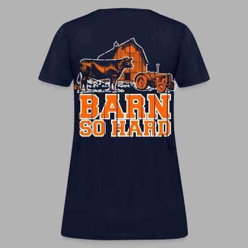 Women's  Barn So Hard/Saturdays at the Barn - Women's T-Shirt