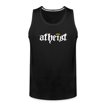 Atheist! We believe - Men's Premium Tank